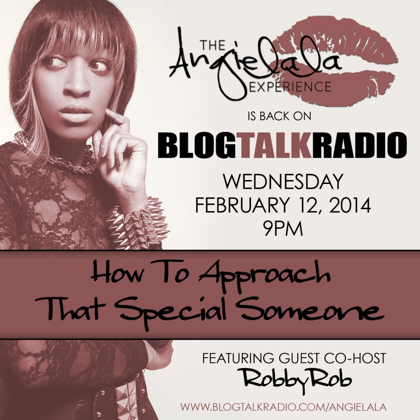 Blogtalkradio Show: How To Approach That Special Someone