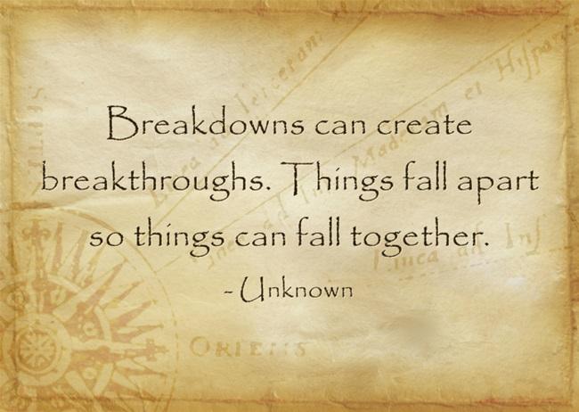 Breakups, Breakdowns andBreakthroughs