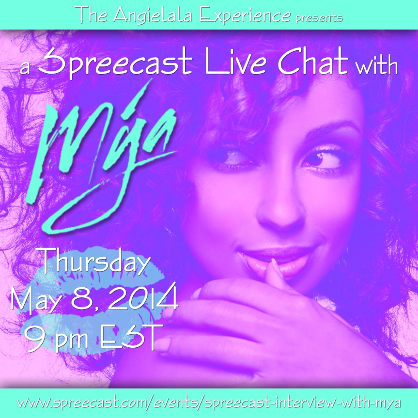 Tune in to my Spreecast Interview with Mya tonight at 9pm EST!!!!